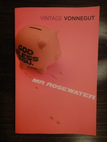 God Bless You, Mr Rosewater by Kurt Vonnegut