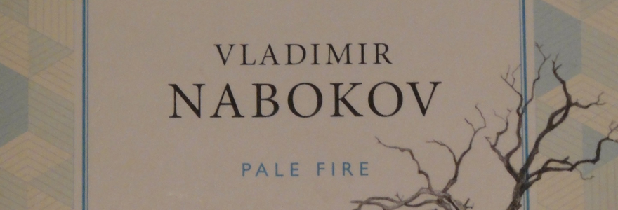 pale faith in life after death in pale fire by vladimir nabokov 2012 book 161: pale fire written by vladimir nabokov, narrated by marc vietor reason for reading: november was russian reading month, hosted by tuesday in silhouette review in this complex piece of literature, we explore the psyche of charles kinbote.